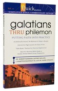 Galatians Thru Philemon (#11 in Quicknotes Simplified Bible Commentary Series)