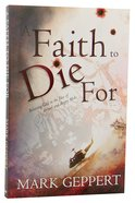 A Faith to Die For Paperback