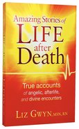 Amazing Stories of Life After Death Paperback