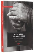 All's Well That Ends Well (Authentic Classics Series) Paperback