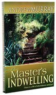 The Masters Indwelling (Authentic Digital Classics Series) eBook
