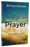 Talking About Prayer Paperback