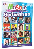 God With Us (Mosaic Series) Paperback