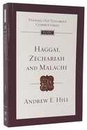 Haggai, Zechariah & Malachi (Re-Formatted) (Tyndale Old Testament Commentary Re-issued/revised Series) Pb Large Format