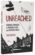 Unreached? Growing Churches in Working Class and Deprived Areas Paperback