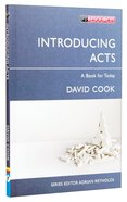 "Introducing Acts (Proclamation Trust's ""Preaching The Bible"" Series) Paperback"