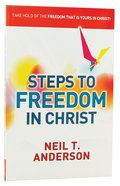 Steps to Freedom in Christ (Workbook) (Freedom In Christ Course)