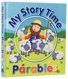 My Story Time Parables Hardback