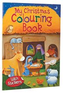 My Christmas Colouring Book With Stickers Paperback