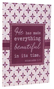 Everyday Notes: Everything Beautiful, Ecclesiastes 3:11 (Pack Of 10)