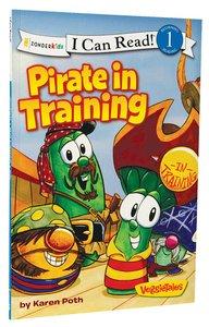 Pirate in Training (I Can Read!1/veggietales Series)