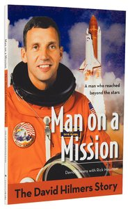 The Man on a Mission - David Hilmers Story (Zonderkidz Biography Series (Zondervan))