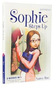 Sophie Under Pressure #03 & Sophie Steps Up #04 (2in1) (Faithgirlz! Sophie Series)