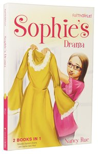 Sophies Drama & Sophie Gets Real 2in1 (Faithgirlz! Sophie Series)