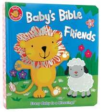 Babys Bible Friends (Baby Blessings Series)