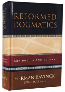 Reformed Dogmatics (Abridged In One Volume)