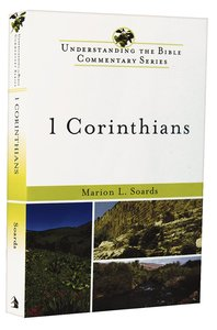 1 Corinthians (Understanding The Bible Commentary Series)
