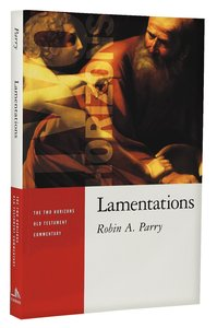 Lamentations (Two Horizons Old Testament Commentary Series)