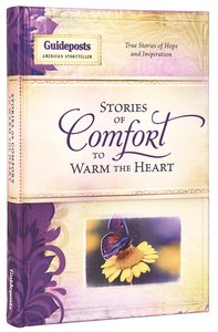 Stories of Comfort to Warm the Heart (Guideposts Series)