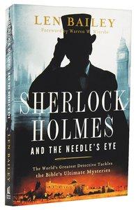 Sherlock Holmes and the Needles Eye
