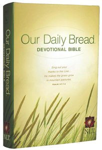NLT Our Daily Bread Devotional Bible (Black Letter Edition)