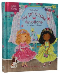 The One Year My Princess Devotions (Preschool Edition)