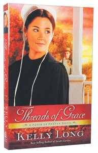 Threads of Grace (A Patch Of Heaven Series)