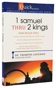 1 Samuel Thru 2 Kings (#03 in Quicknotes Simplified Bible Commentary Series)