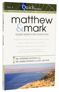Matthew & Mark (#08 in Quicknotes Simplified Bible Commentary Series)