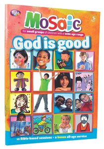 God is Good (Mosaic Series)