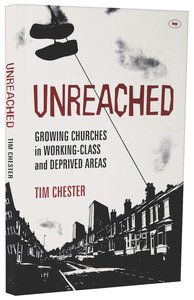 Unreached? Growing Churches in Working Class and Deprived Areas