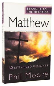 Matthew (Straight To The Heart Of Series)