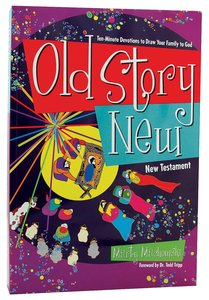 Old Story New (New Testament)
