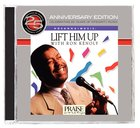 25Th Anniversary Project #02: Lift Him Up CD