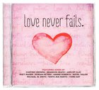 Love Never Fails CD