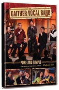 Pure & Simple - a Live Concert Event From Nashville, Tennessee (#01 in Gaither Vocal Band Series) DVD