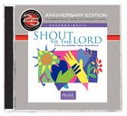 25Th Anniversary Project #03: Shout to the Lord CD