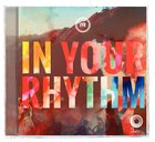 2013 in Your Rhythm (Cd/dvd)
