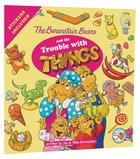 The Trouble With Things (Stickers Included) (The Berenstain Bears Series) Paperback