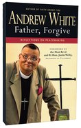 Father, Forgive Paperback