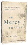 The Mercy Prayer Paperback