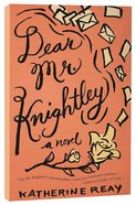 Dear Mr. Knightley Paperback