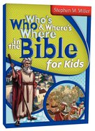 Who's Who and Where's Where in the Bible For Kids Paperback