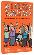 Am I Missing Something? Paperback