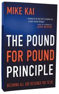 The Pound For Pound Principle