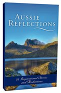 Aussie Reflections: 25 Inspirational Stories and Meditations eBook