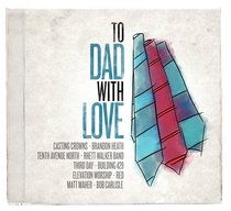 To Dad With Love
