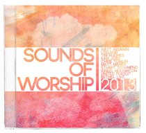 Sounds of Worship 2013 Double CD