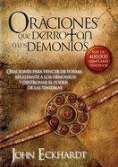 Oraciones Que Derrotan a Los Demonios (Prayers That Defeat The Devil)