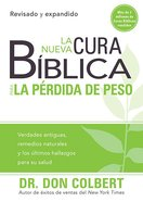 Nueva Cura Biblica Para La Perdida De Peso, La (New Bible Cure For Weight Loss) (Bible Cure Series) Paperback
